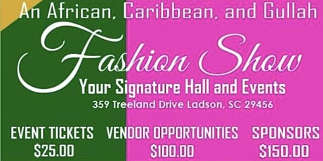 An African, Caribbean, Gullah Fashion Show tickets