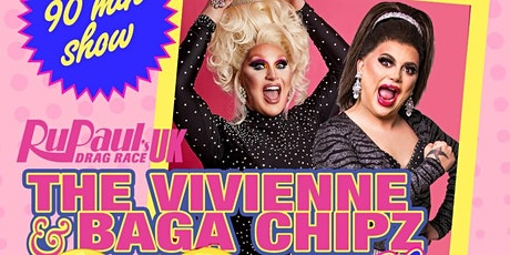 Klub Kids EDINBURGH presents The Vivienne & Baga Chipz Show (ages 14+) tickets