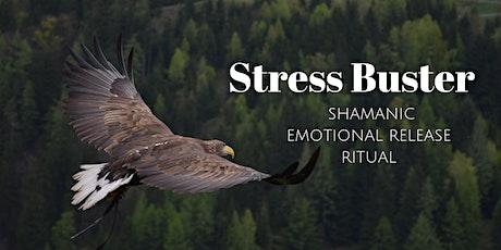 Stress Buster ~ Shamanic Emotional Release Ritual (Peckham) tickets