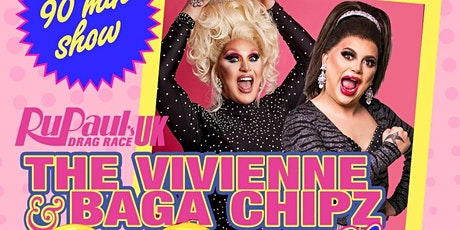 Klub Kids Birmingham presents The Vivienne & Baga Chipz Show (ages 14+) tickets