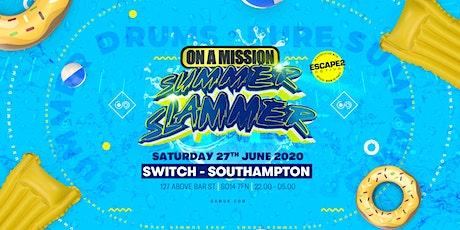 On A Mission - Summer Slammer tickets