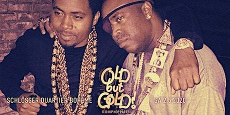 Old but Gold - Ü30 Hip Hop Party  w/ 5 Sterne Soundsystem, Teddy O, Crack T Tickets