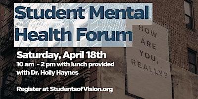 Student Mental Health Forum