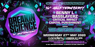 Breakin Science 16+ Half Term Party Poster