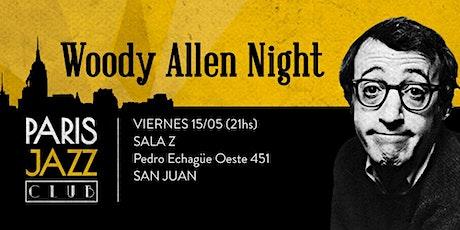 Woody Allen Night por Paris Jazz Club (Sala Z, San Juan) entradas