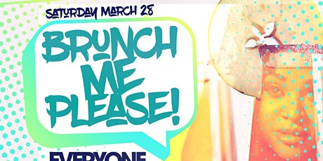 BRUNCH ME PLEASE tickets