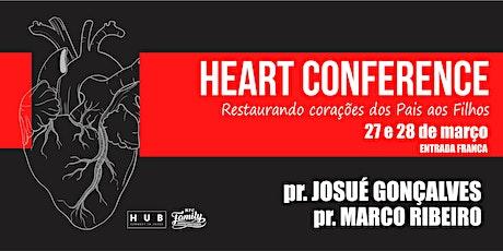 HEART CONFERENCE - Restaurando corações dos Pais aos Filhos. ingressos