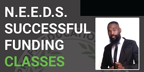 N.E.E.D.S. SUCCESSFUL FUNDING CLASSES (Nonprofits-Churches-Ministries) tickets