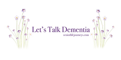 Let's Talk Dementia (with Carol Howell) tickets
