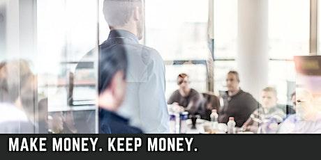 Make Money. Keep Money. tickets