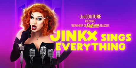 JINKX Sings Everything 19+ Toronto tickets
