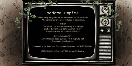 Madame Empire tickets
