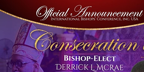 Bishop-Elect Derrick McRae Consecration tickets