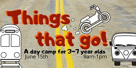 Things That Go  - Morning Day Camp tickets