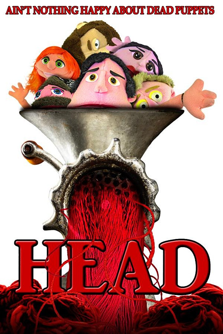 HEAD: A Horror Movie with Puppets - 5th Anniversary Screening