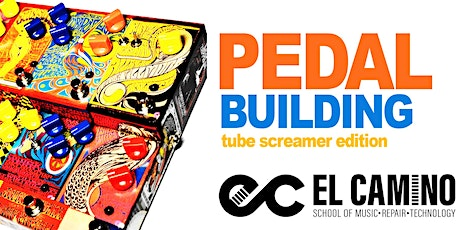 Effects Pedal Building: Tube Screamer Edition tickets