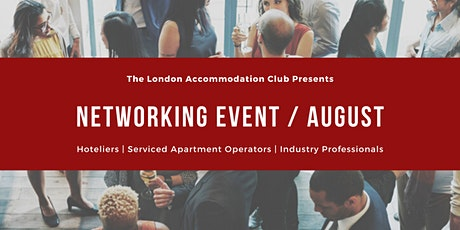 Serviced Apartment & Hoteliers • Networking Event •  August tickets