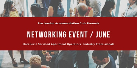 Serviced Apartment & Hoteliers • Networking Event •  June tickets