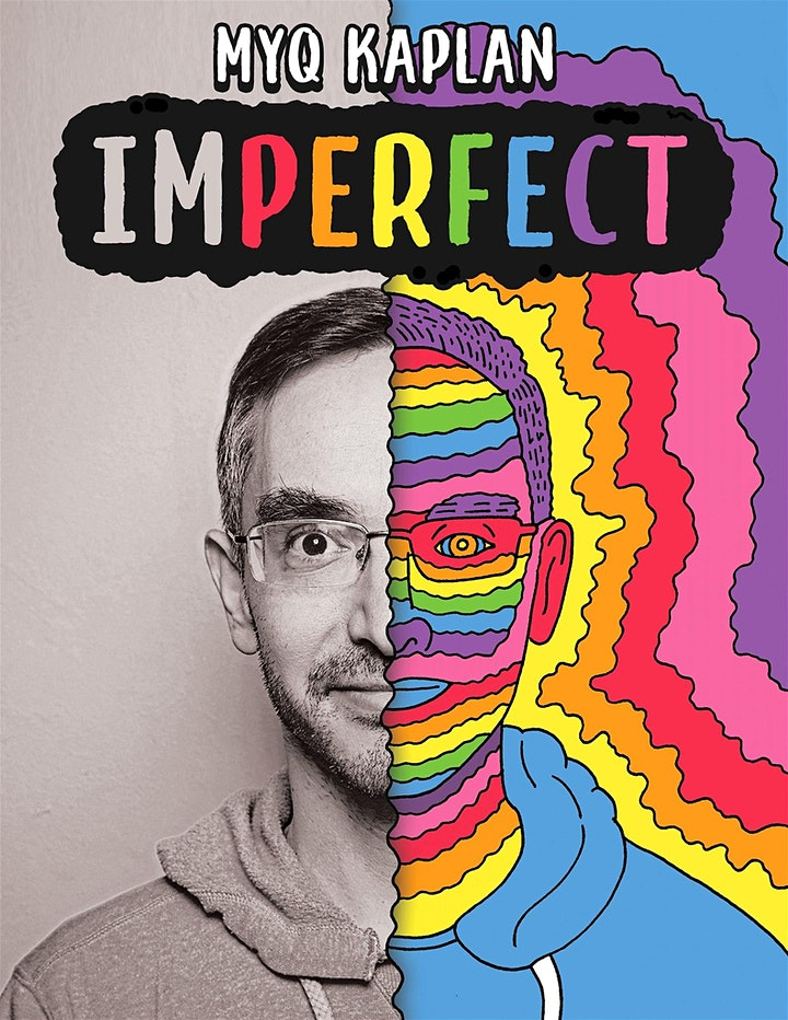 Myq Kaplan: imPERFECT