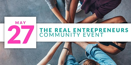 The REAL Entrepreneurs Community Event billets