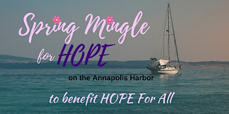 Spring Mingle for HOPE tickets