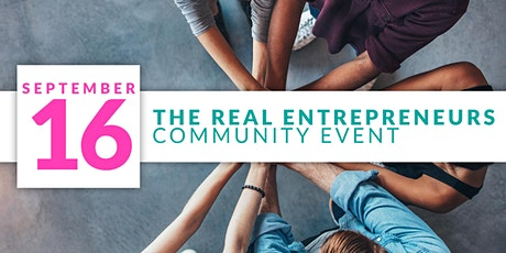 The REAL Entrepreneurs Community Event tickets