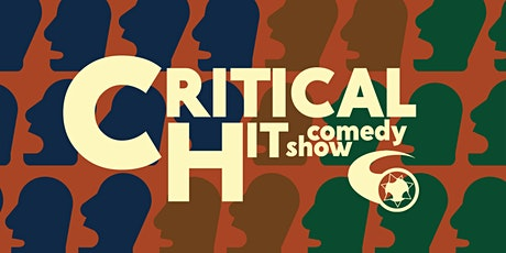 Critical Hit! Live Stand Up Every Saturday in Oakland tickets