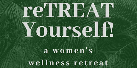 reTREAT Yourself tickets