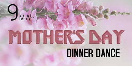 Mother's Day Dinner Dance tickets