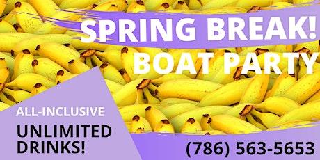 WILDEST BOAT PARTY! Spring Break 2020 tickets