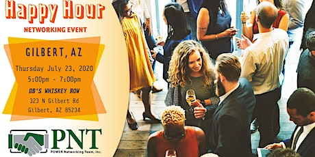 07/23/20 - PNT Gilbert Happy Hour Networking Event tickets