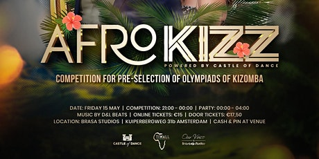 AFROKIZZ PARTY -  Powered By Castle Of Dance tickets