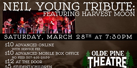 Neil Young Tribute: Featuring Harvest Moon (All Ages Concert) tickets