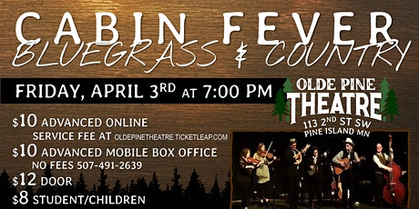 Cabin Fever Bluegrass & Country (ALL AGES Concert) tickets