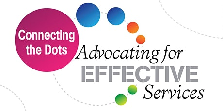 POSTPONED: Connecting the Dots: Advocating for EFFECTIVE Services - Conference, Resource Expo, and Job Fair tickets