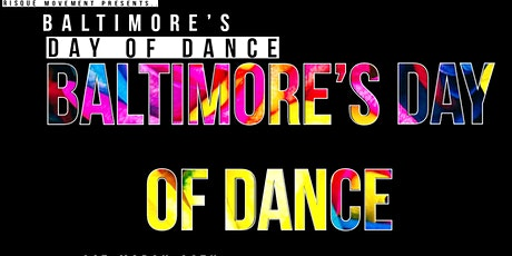 Baltimore's Day of Dance tickets