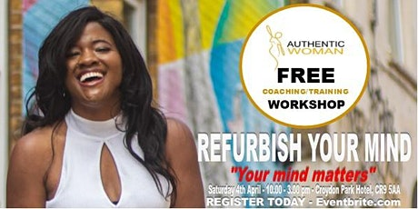 Refurbish Your Mind! Coaching Workshop tickets