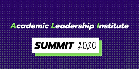The Academic Leadership Institute (ALI) Summit 2020 tickets