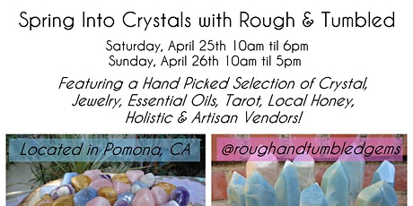 Spring Into Crystals at Rough & Tumbled HQ tickets