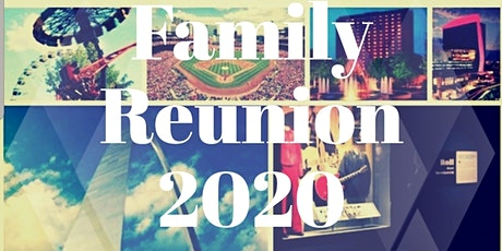 The Wiley Family Reunion 2020 tickets