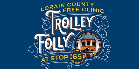 Trolley Folly at Stop 65 tickets
