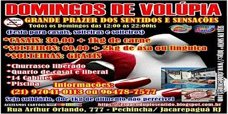 DOMINGO DE VOLÚPIA (TODOS OS DOMINGOS) ingressos
