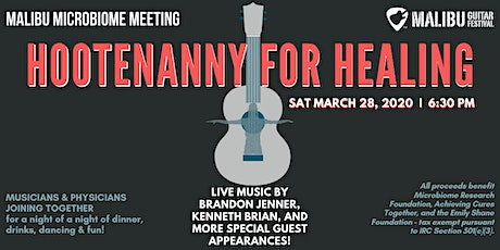 HOOTENANNY FOR HEALING - Malibu Guitar Festival & Malibu Microbiome Meeting tickets