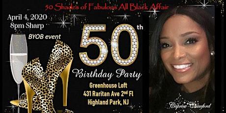 50 Shades of Fabulous All Black Affair tickets