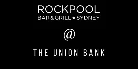 Rockpool Takeover @ The Union Bank tickets