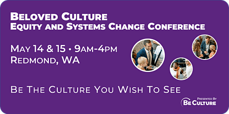 (POSTPONED) Beloved Culture: Equity and Systems Change Conference tickets