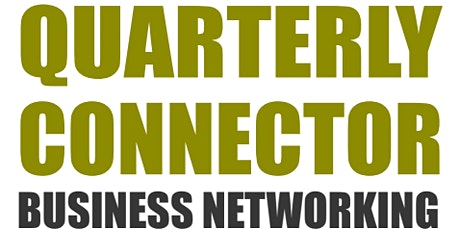 Quarterly Connectors Business Networking HH tickets