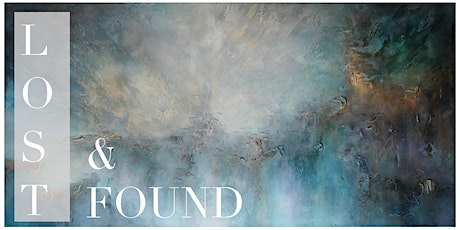 LOST & FOUND, A Solo Exhibition By Donna Giraud tickets