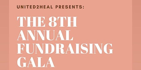 United2Heal's 8th Annual Fundraising Gala tickets