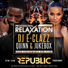 Professional Relaxation Fridays @Republic/Free Entry B4 12a/SOGA ENT tickets